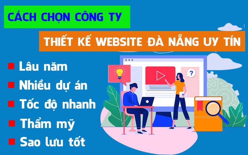 Cách chọn công ty thiết kế website đà nẵng uy tín