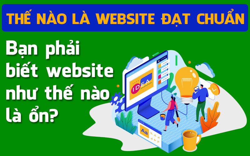 Thế nào là website đạt chuẩn